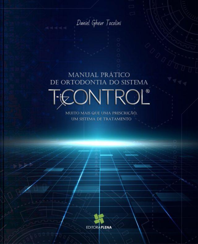 Em breve lançamento!!! MANUAL PRÁTICO DE ORTODONTIA DO SISTEMA T-CONTROL